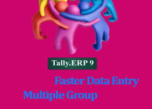 Multiple Group in Tally ERP –Create,Edit.