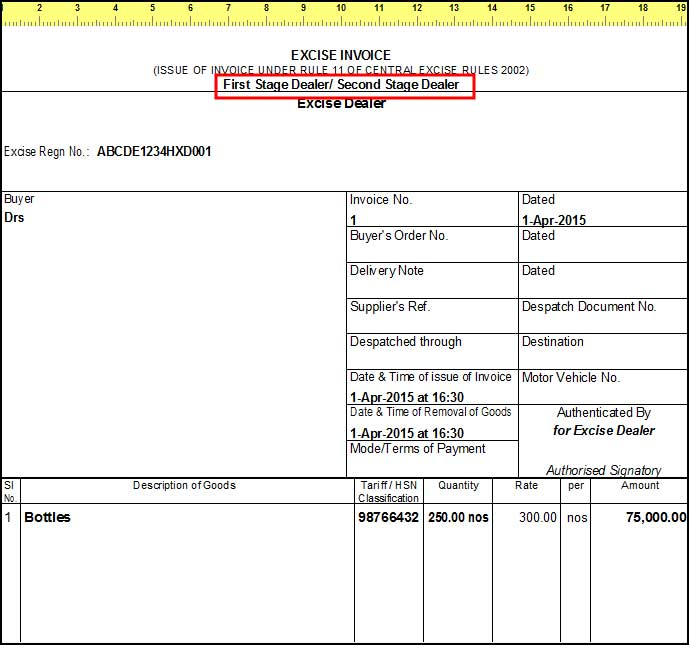 Excise invoice first stage dealer